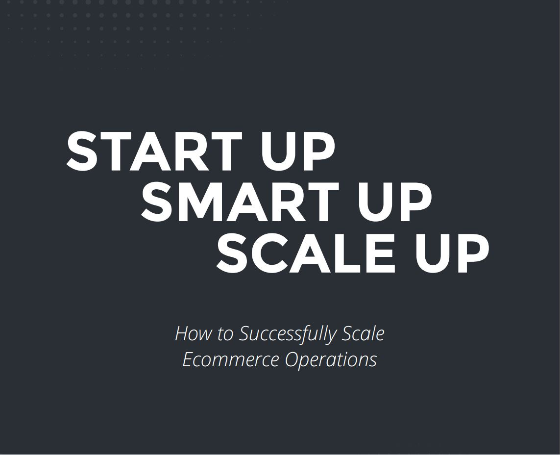 Start-Up-Smart-Up-Scale-Up-Your-Ecommerce-Operations.jpg