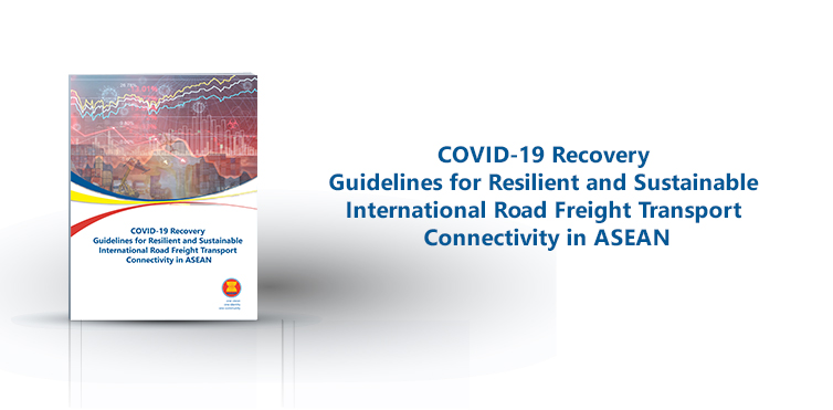 Road freight in ASEAN: New Covid-19 Response and Recovery Guidelines